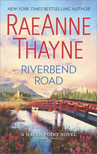 RaeAnne Thayne - Riverbend Road