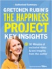 The Happiness Project Key Insights