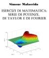 Esercizi Di Matematica Serie Di Potenze Di Taylor E Di Fourier