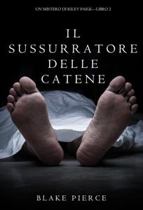 Il sussurratore delle catene (Un Mistero di Riley Paige — Libro 2) Copertina del libro