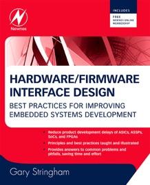 Hardware/Firmware Interface Design - Gary Stringham