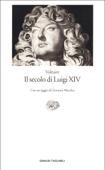 Il secolo di Luigi XIV