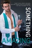 Something Amazing (Book 4)