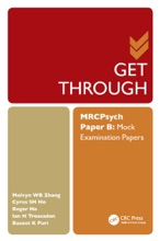 Get Through MRCPsych Paper B