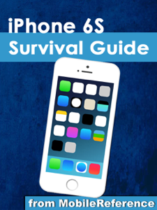 iPhone 6S Survival Guide: Step-by-Step User Guide for the iPhone 6S, iPhone 6S Plus, and iOS 9: From Getting Started to Advanced Tips and Tricks La couverture du livre martien