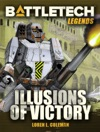 BattleTech Legends Illusions Of Victory