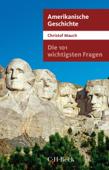 Die 101 wichtigsten Fragen - Amerikanische Geschichte