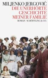 Die Unerh Rte Geschichte Meiner Familie