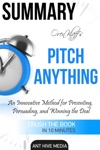 Oren Klaffs Pitch Anything An Innovative Method For Presenting Persuading And Winning The Deal  Summary