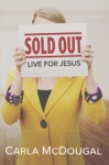 Sold Out Live For Jesus