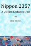 Nippon 2357 A Utopian Ecological Tale