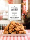 The Hatties Restaurant Cookbook Classic Southern And Louisiana Recipes