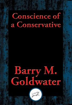 Conscience of a Conservative - M. Goldwater, Barry book