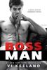 Boss Man - Vi Keeland