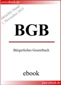 BGB - Bürgerliches Gesetzbuch - Aktueller Stand: 1. November 2015