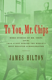 To You, Mr. Chips PDF Download