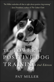 The Power of Positive Dog Training book