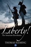 Liberty The American Revolution