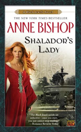 Anne Bishop - Shalador's Lady