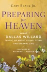 Preparing For Heaven