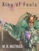 King of Fools (A Free Fantasy Short Story)
