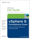 VSphere 6 Foundations Exam Official Cert Guide Exam 2V0-620