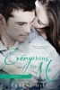 Everything To Me (Book 4)