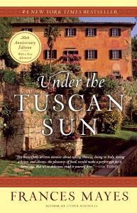 Under the Tuscan Sun Summary