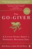 Bob Burg & John David Mann - The Go-Giver artwork