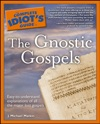 The Complete Idiots Guide To The Gnostic Gospels