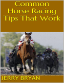 Common Horse Racing Tips That Work