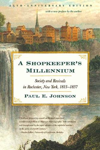 Paul E. Johnson - A Shopkeeper's Millennium