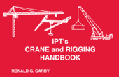 IPT's Crane and Rigging Handbook