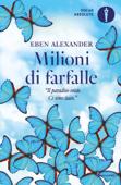Download and Read Online Milioni di farfalle