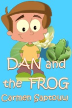 Dan And The Frog: Children's Book