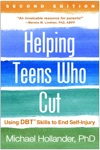 Helping Teens Who Cut Second Edition