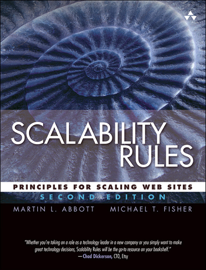 Scalability Rules: Principles for Scaling Web Sites, 2/e