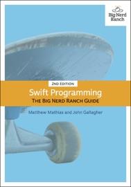 Swift Programming - Matthew Mathias & John Gallagher