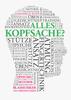 Joachim Kunze - Alles Kopfsache? Grafik
