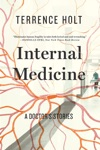 Internal Medicine A Doctors Stories