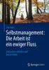 Lars Baus - Selbstmanagement: Die Arbeit ist ein ewiger Fluss Grafik