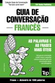 Guia de Conversação Português-Francês e dicionário conciso 1500 palavras Book Cover