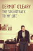 Dermot O'Leary - The Soundtrack to My Life artwork