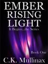 Ember Rising Light Book One