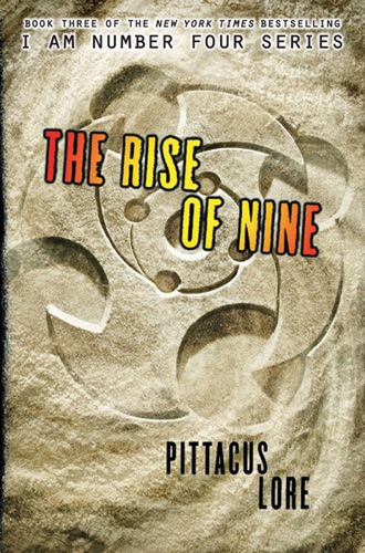 The Rise of Nine - Pittacus Lore - Pittacus Lore