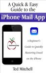 A Quick  Easy Guide To The IPhone Mail App