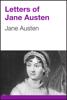 Jane Austen - Letters of Jane Austen artwork