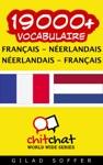19000 Franais - Nerlandais Nerlandais - Franais Vocabulaire