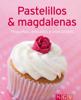 Pastelillos & magdalenas - Naumann & Göbel Verlag
