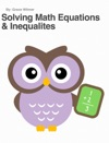 Solving Math Equations  Inequalites